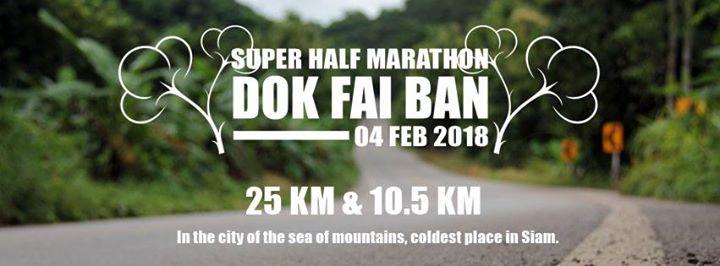 Super Half Marathon Dok Fai Ban 2018