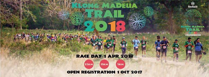 Klong Madeua Trail 2018