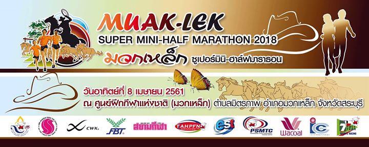 Muak-Lek Super Mini-Half Marathon 2018